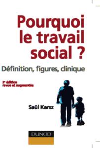 Pourquoi le travail social
