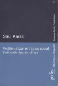 Problematizar le trabajo social