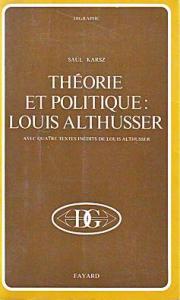 Théorie et politique Louis Althusser