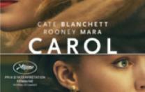 Carol – Film de Todd Haynes, février 2016, avec Kate Blanchett et Rooney Mara