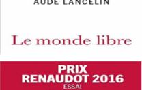 Aude Lancelin – Le monde libre – novembre 2016