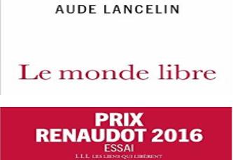 You are currently viewing Aude Lancelin – Le monde libre – novembre 2016