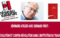 Séminaire-atelier avec Bernard FRIOT