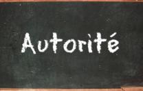 L'autorité fait-elle, aujourd'hui, autorité ?