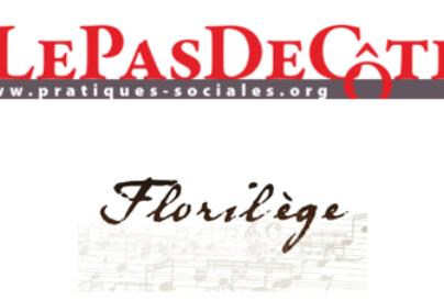 LePasDeCôté 100 – janvier 2020 – Un florilège…